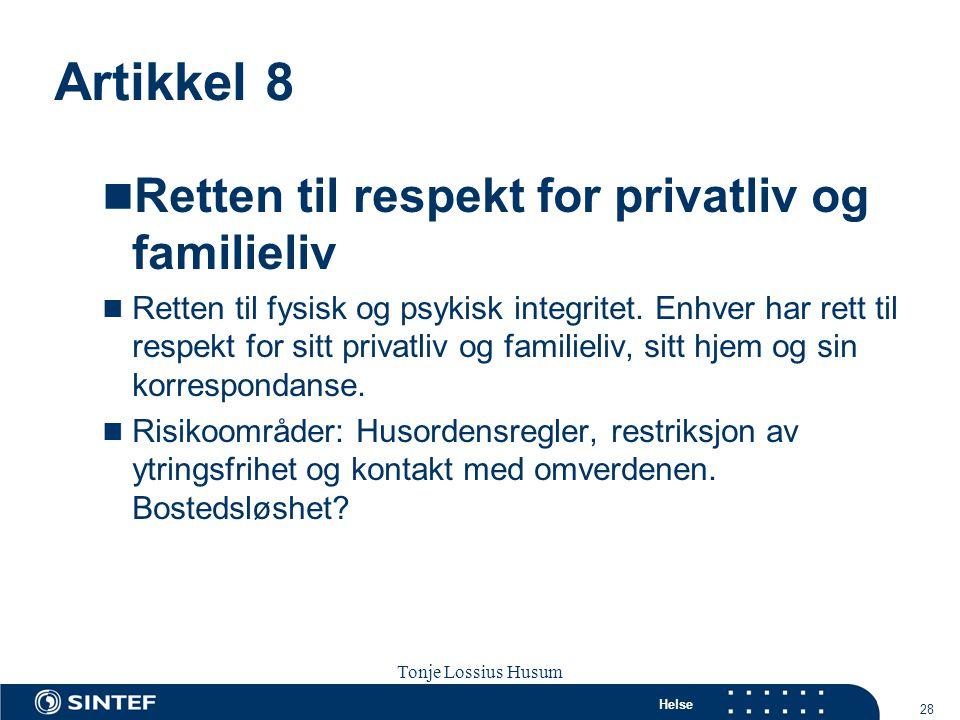 Artikkel 8 Retten til respekt for privatliv og familieliv