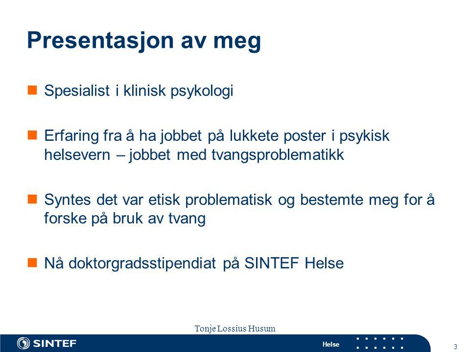Presentasjon av meg Spesialist i klinisk psykologi