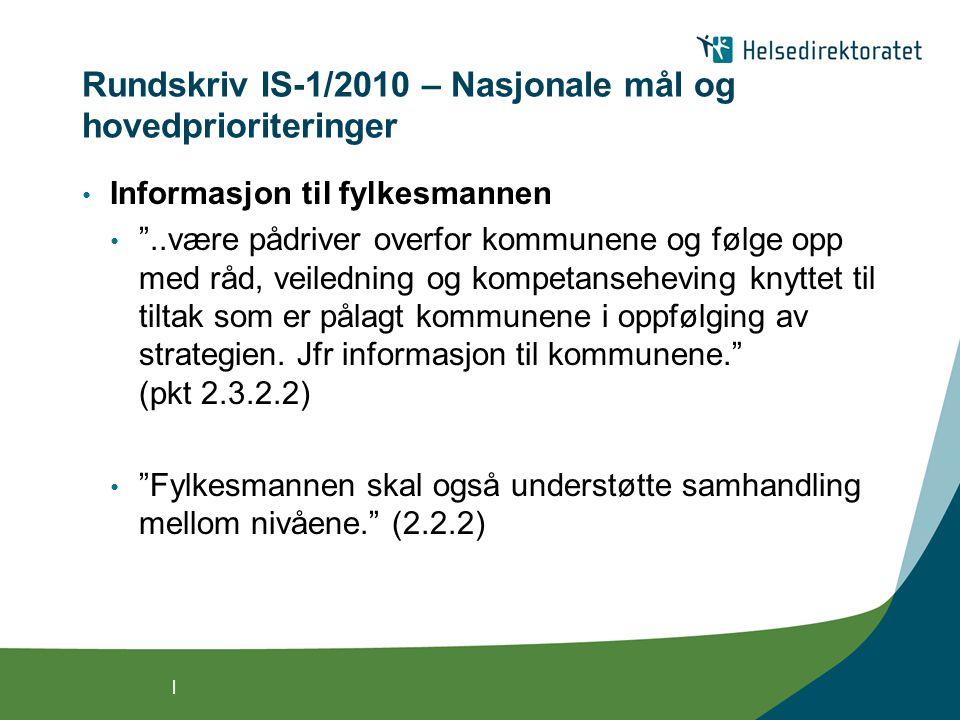 Rundskriv IS-1/2010 – Nasjonale mål og hovedprioriteringer