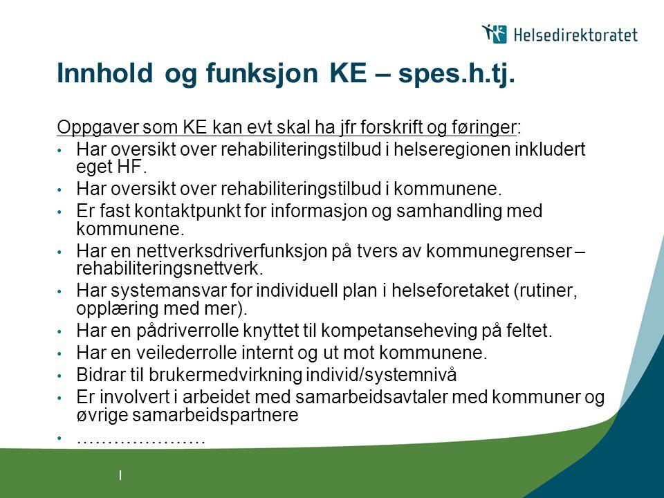 Innhold og funksjon KE – spes.h.tj.