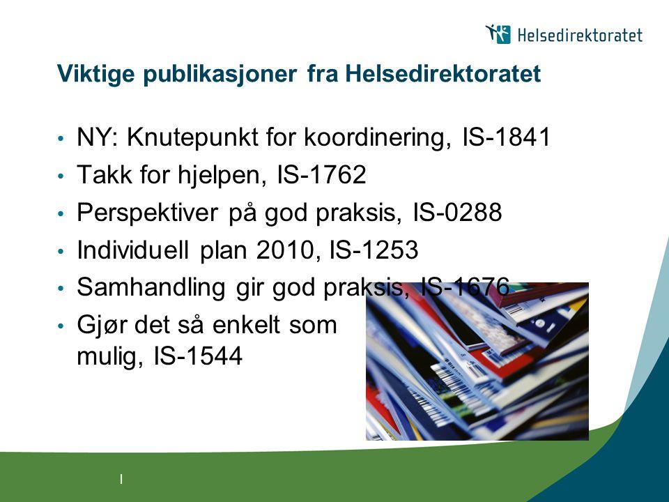 Viktige publikasjoner fra Helsedirektoratet