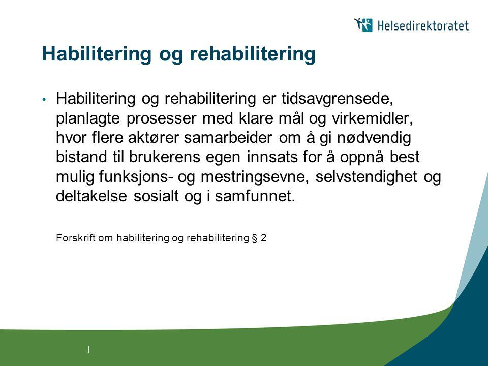 Habilitering og rehabilitering