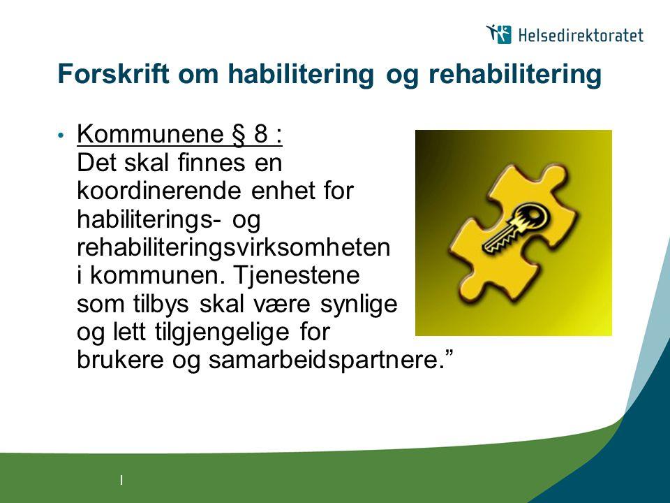 Forskrift om habilitering og rehabilitering