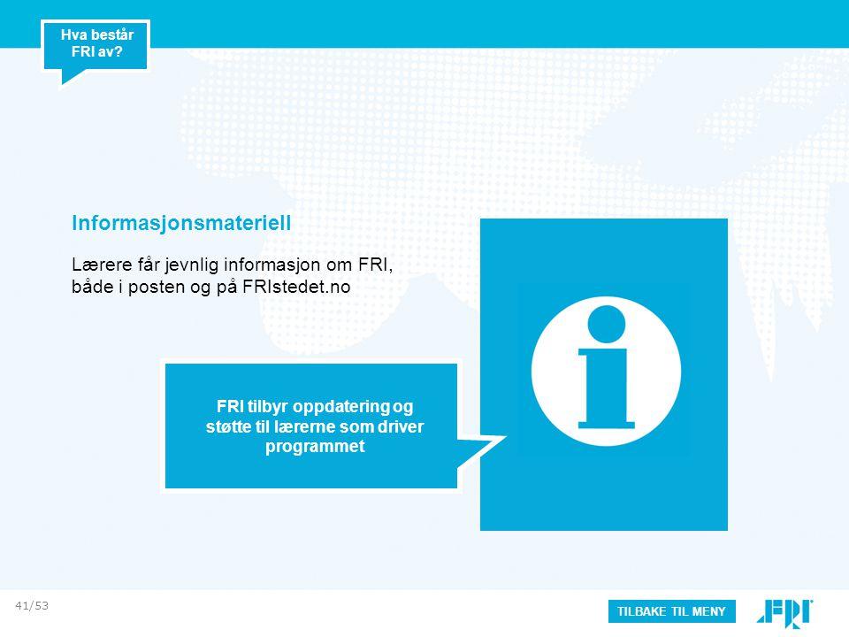 FRI tilbyr oppdatering og støtte til lærerne som driver programmet