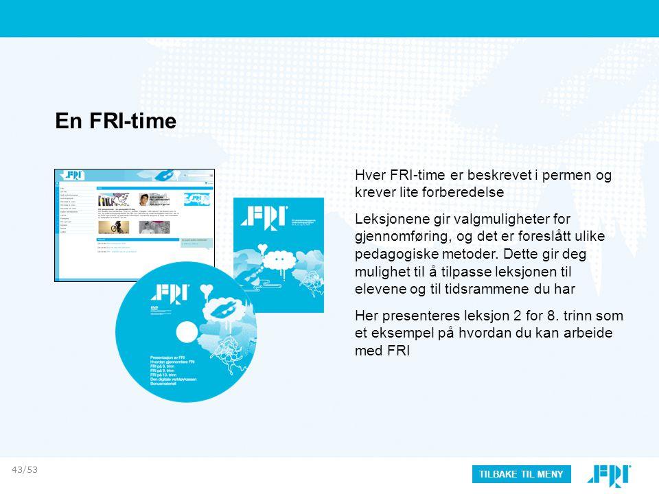En FRI-time Hver FRI-time er beskrevet i permen og krever lite forberedelse.