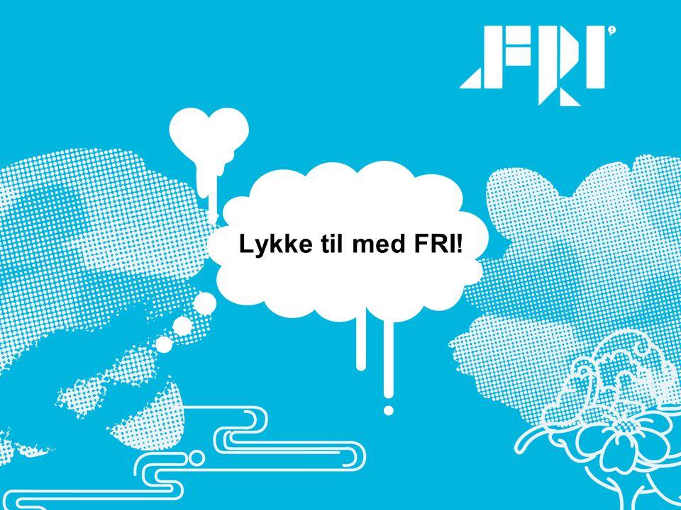 En FRI-time Lykke til med FRI!