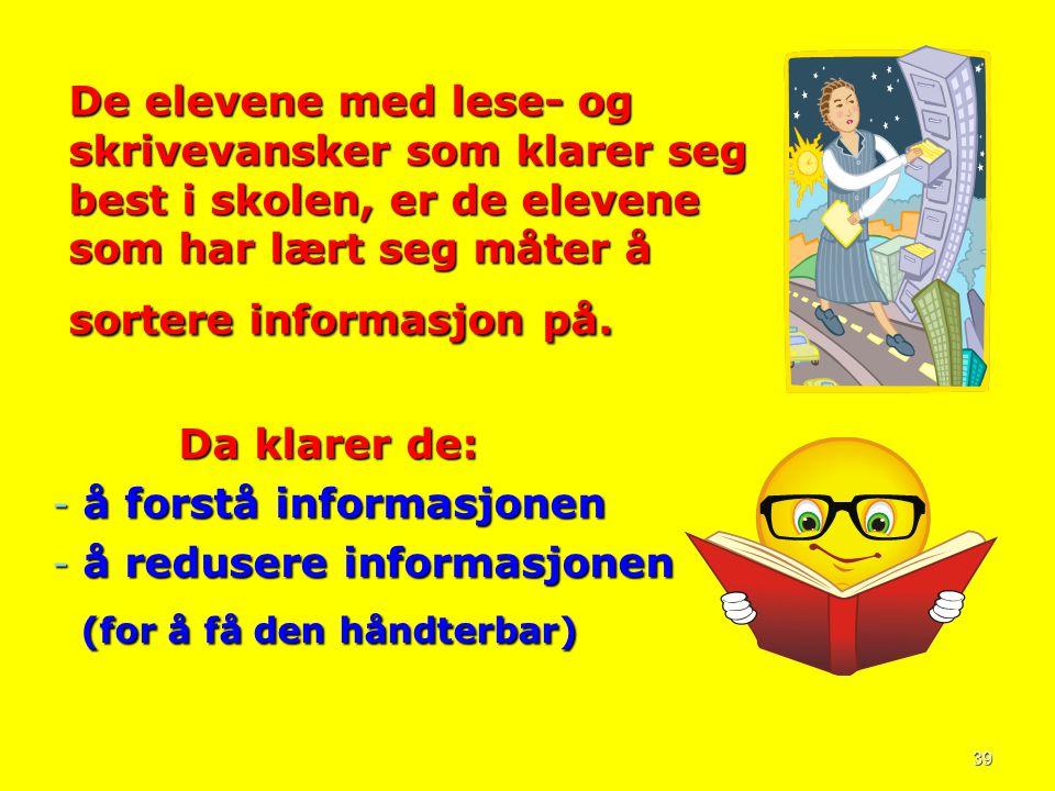 å forstå informasjonen å redusere informasjonen
