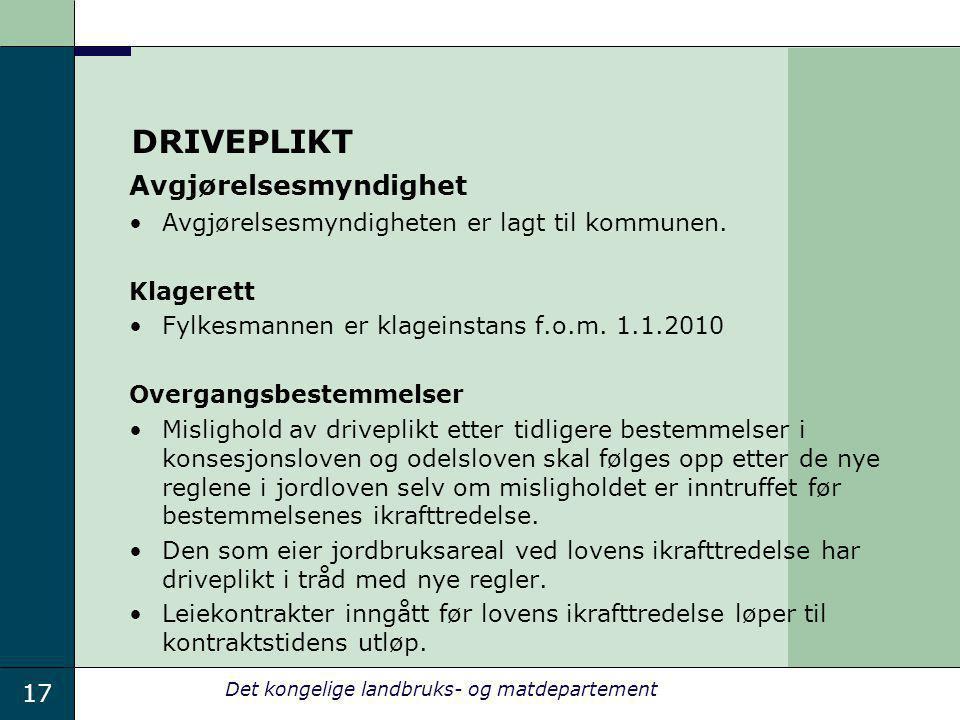 DRIVEPLIKT Avgjørelsesmyndighet