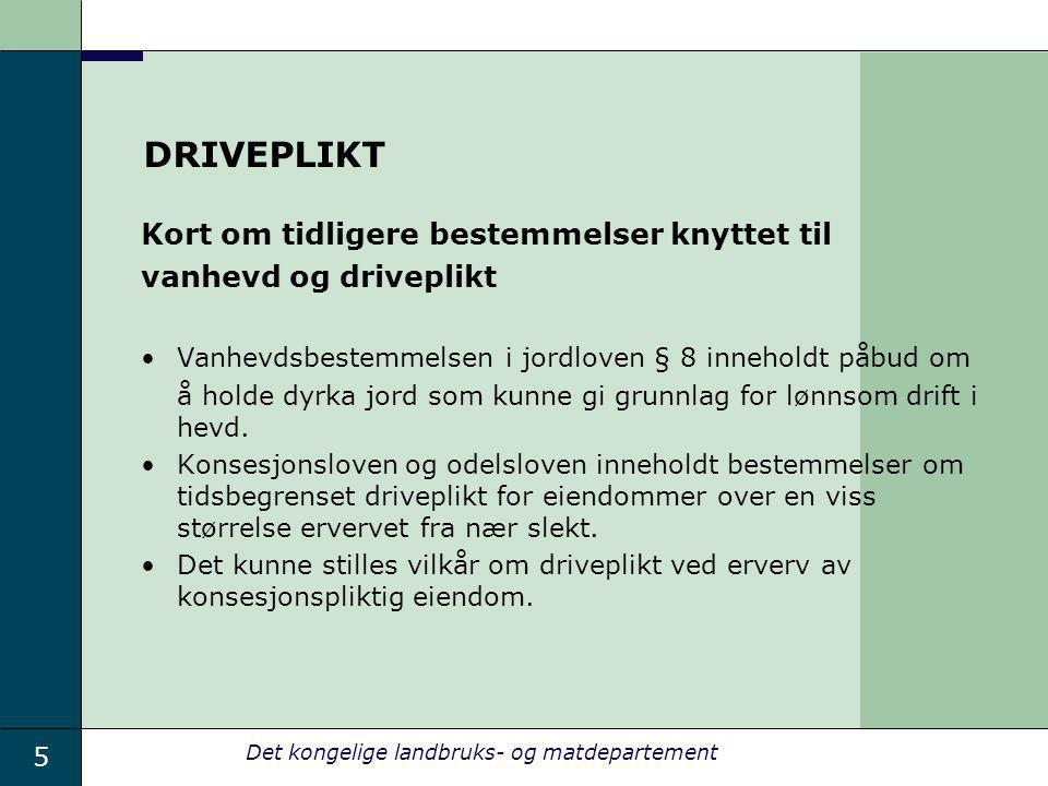 DRIVEPLIKT Kort om tidligere bestemmelser knyttet til