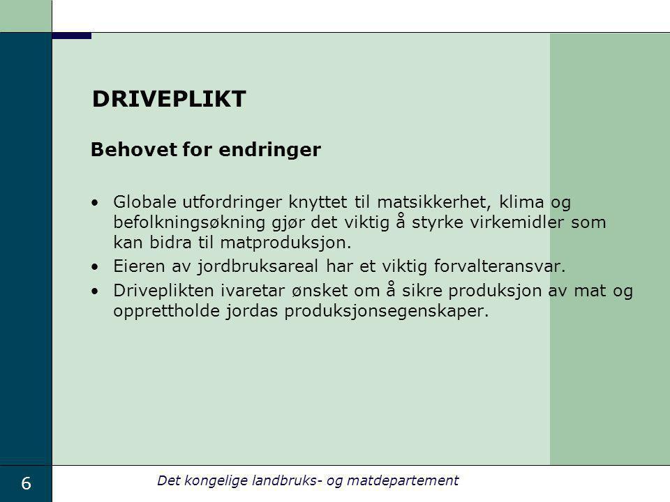 DRIVEPLIKT Behovet for endringer