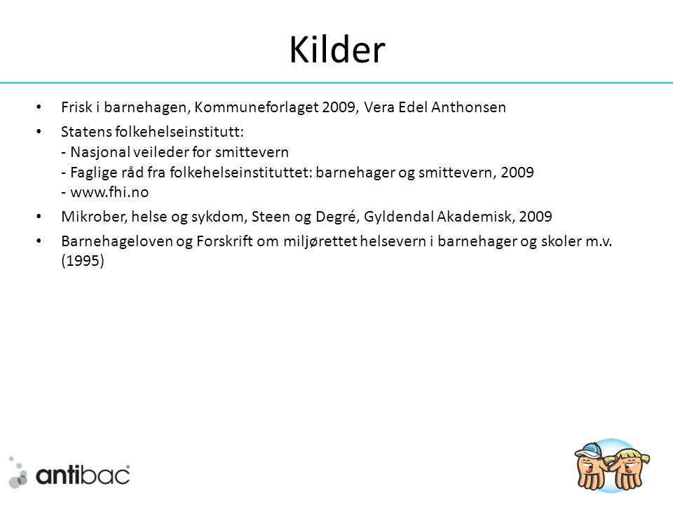 Kilder Frisk i barnehagen, Kommuneforlaget 2009, Vera Edel Anthonsen
