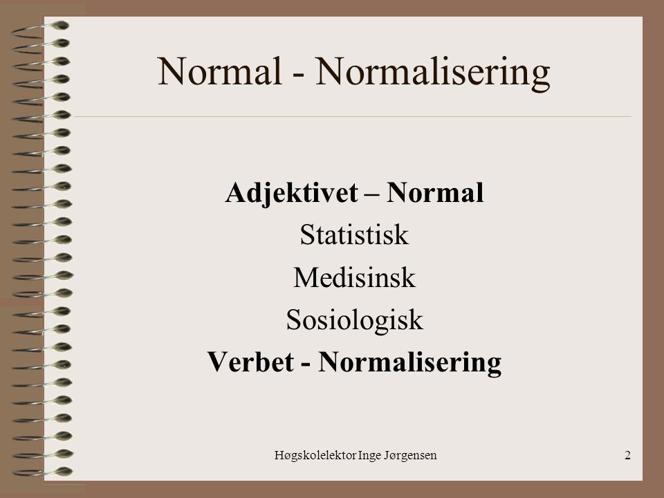 Normal - Normalisering