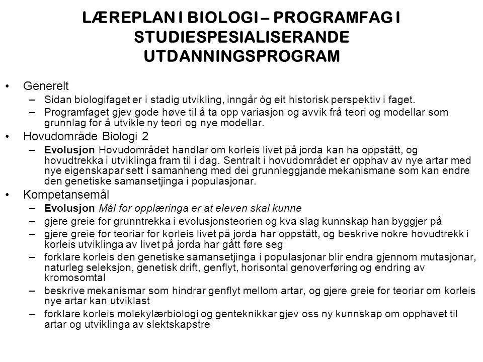 LÆREPLAN I BIOLOGI – PROGRAMFAG I STUDIESPESIALISERANDE UTDANNINGSPROGRAM