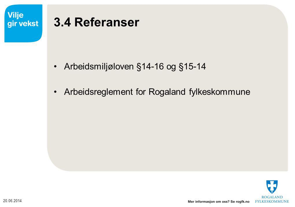 3.4 Referanser Arbeidsmiljøloven §14-16 og §15-14