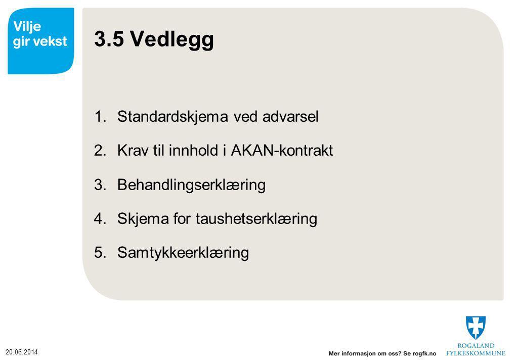 3.5 Vedlegg Standardskjema ved advarsel