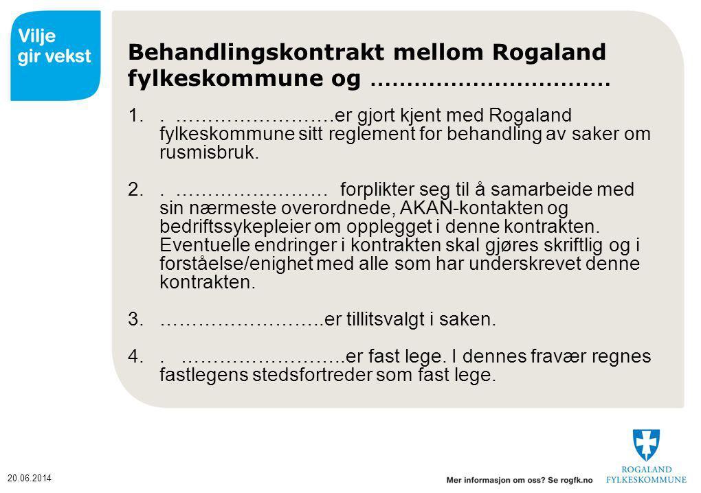 Behandlingskontrakt mellom Rogaland fylkeskommune og ……………………………