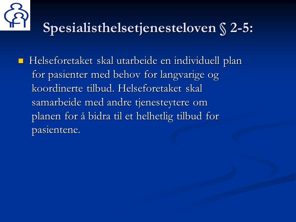 Spesialisthelsetjenesteloven § 2-5: