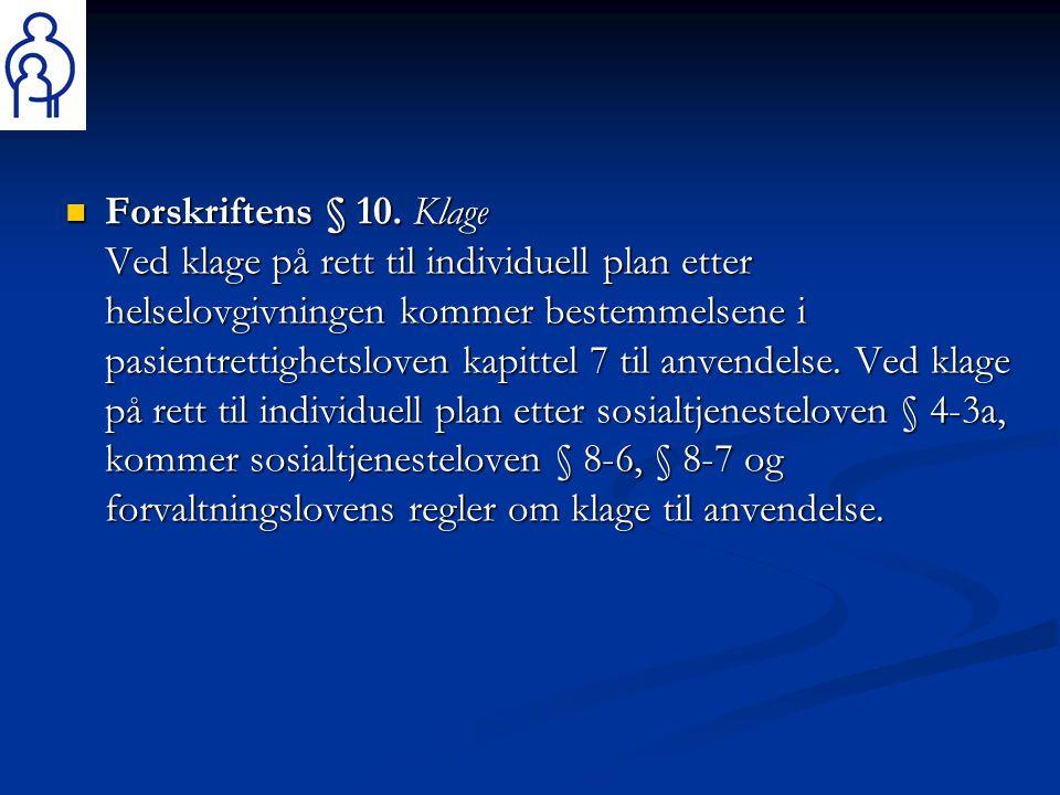 Forskriftens § 10.