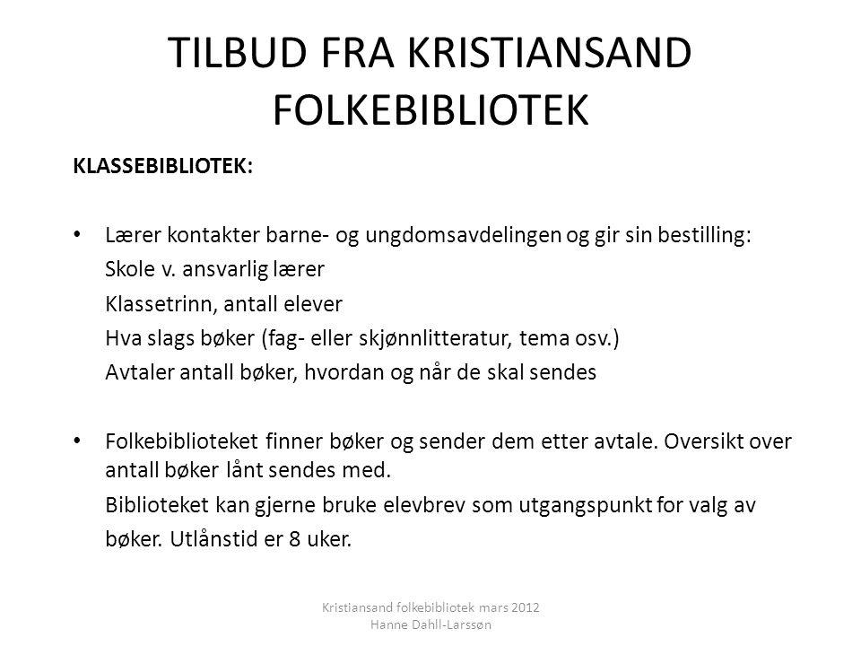 TILBUD FRA KRISTIANSAND FOLKEBIBLIOTEK