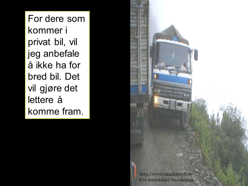 http://www.tunaforsnytt.se/ För demokrati i Norrköping