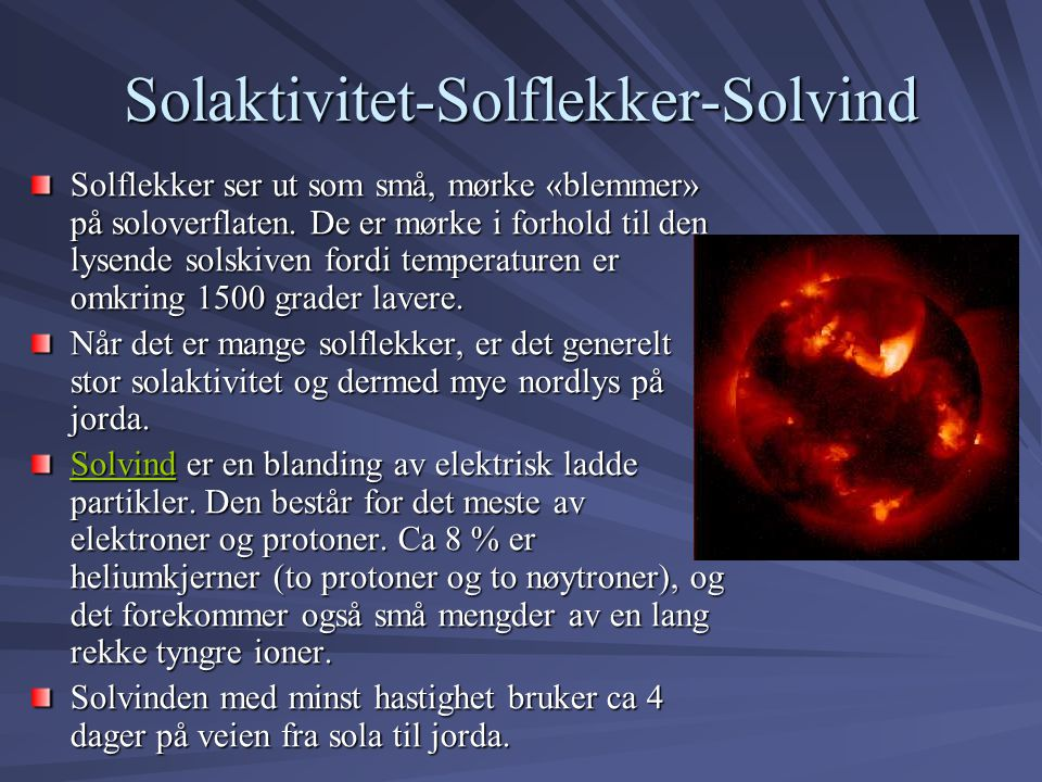 Solaktivitet-Solflekker-Solvind