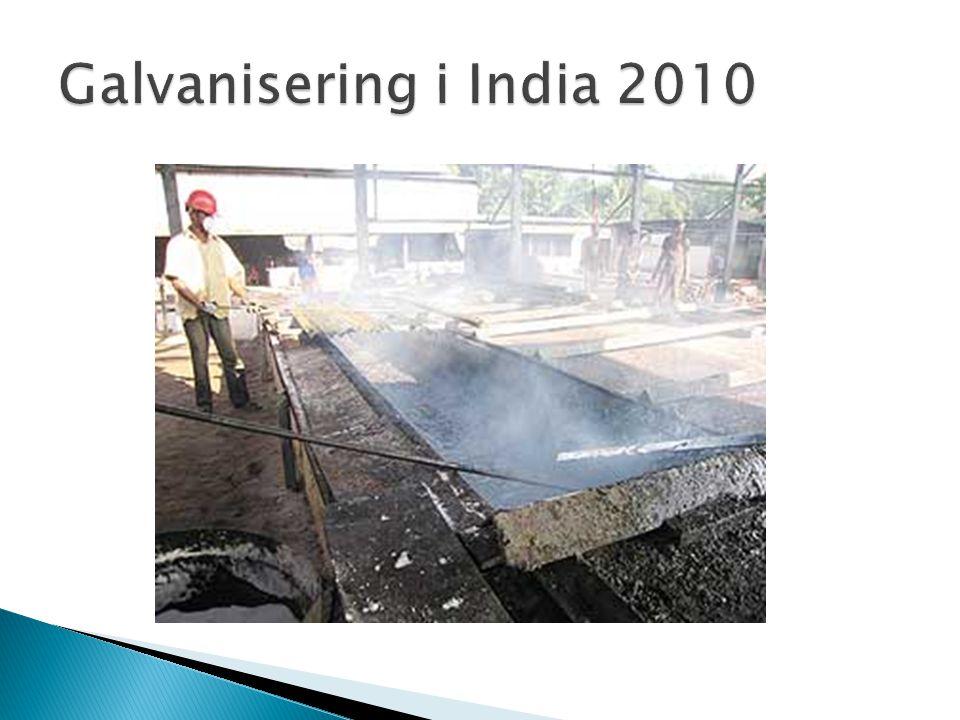 Galvanisering i India 2010