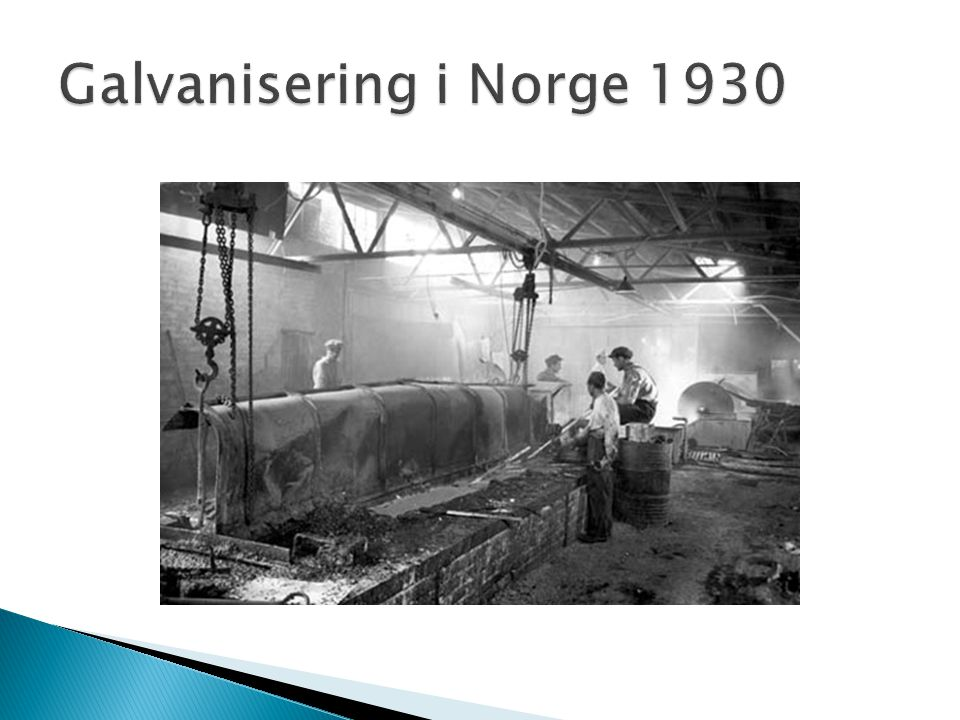 Galvanisering i Norge 1930