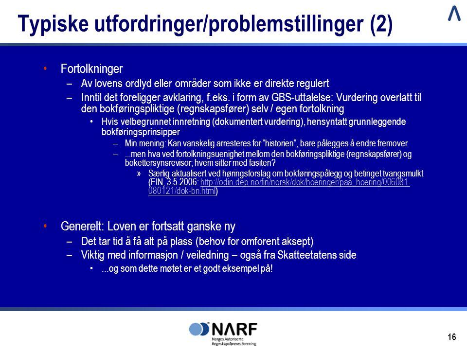 Typiske utfordringer/problemstillinger (2)