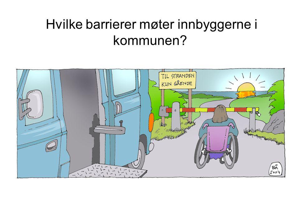 Hvilke barrierer møter innbyggerne i kommunen