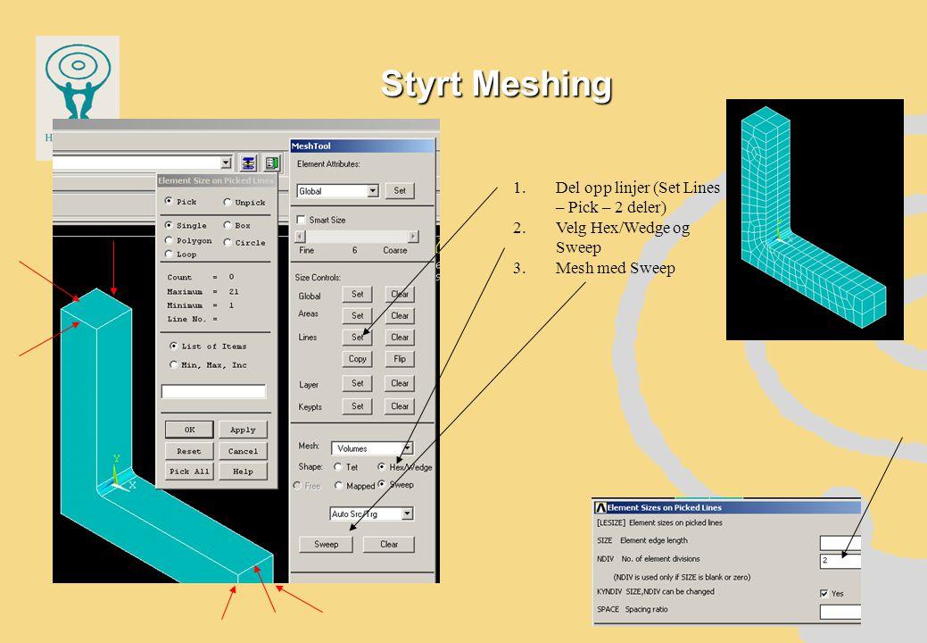 Styrt Meshing Del opp linjer (Set Lines – Pick – 2 deler)
