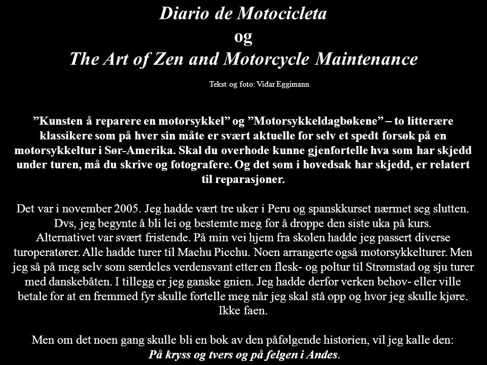 The Art of Zen and Motorcycle Maintenance