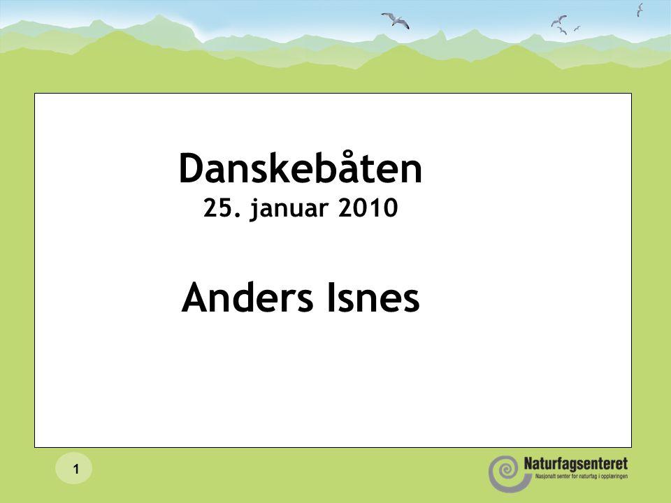 Danskebåten 25. januar 2010 Anders Isnes