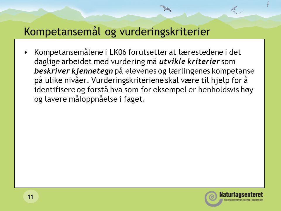 Kompetansemål og vurderingskriterier