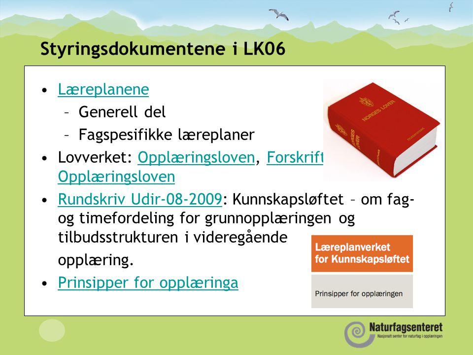 Styringsdokumentene i LK06