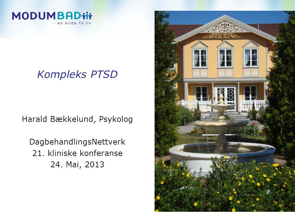 Kompleks PTSD Harald Bækkelund, Psykolog DagbehandlingsNettverk