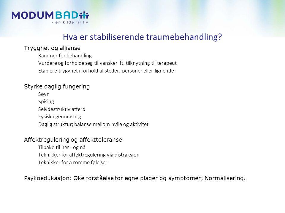 Hva er stabiliserende traumebehandling