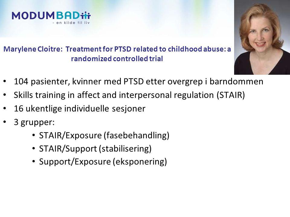 104 pasienter, kvinner med PTSD etter overgrep i barndommen