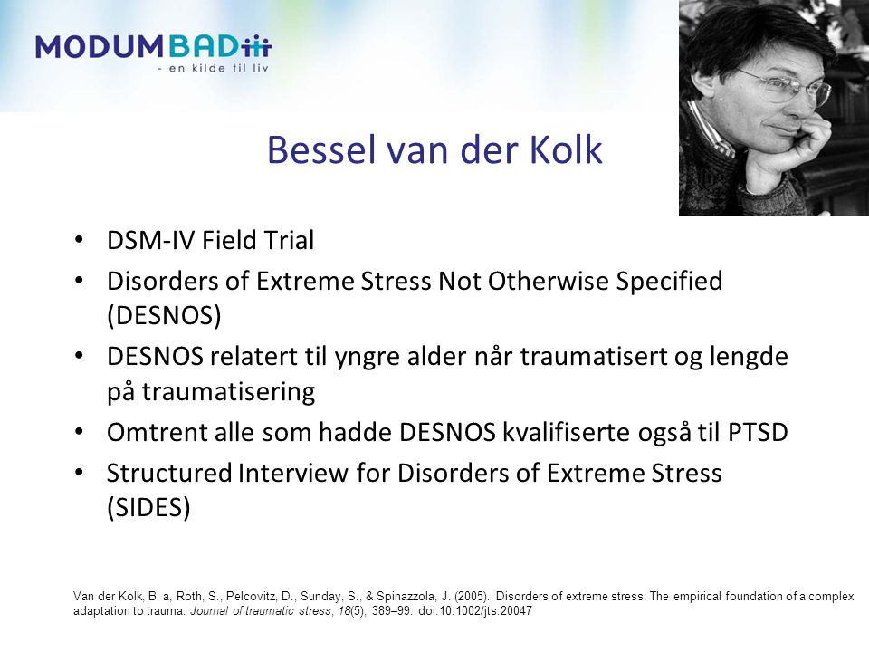 Bessel van der Kolk DSM-IV Field Trial