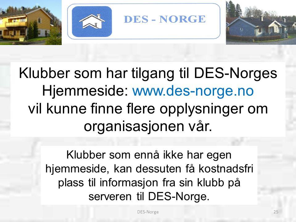 Klubber som har tilgang til DES-Norges Hjemmeside: www.des-norge.no