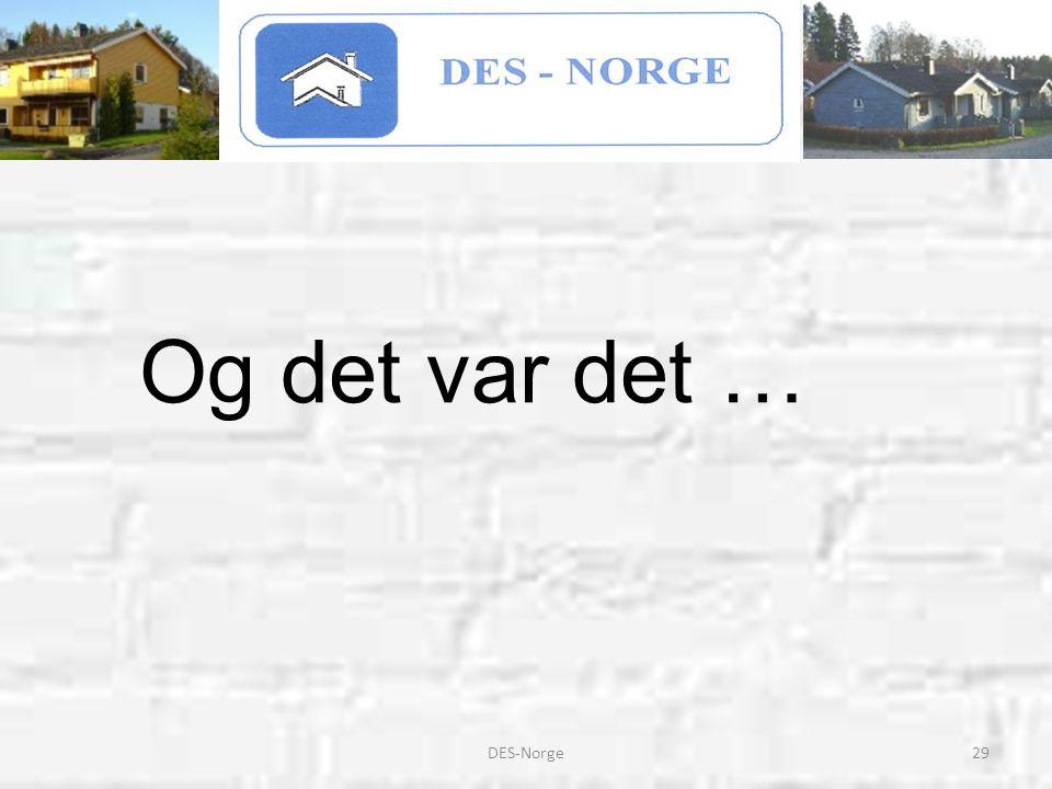 Og det var det … DES-Norge