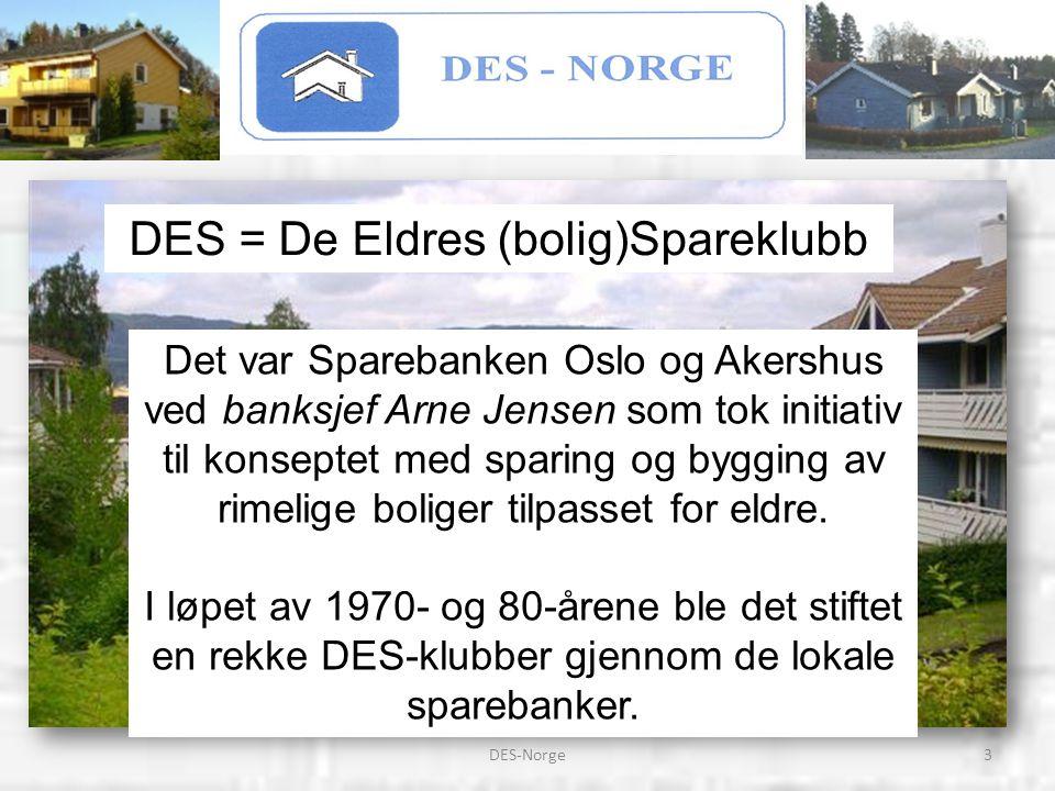 DES = De Eldres (bolig)Spareklubb