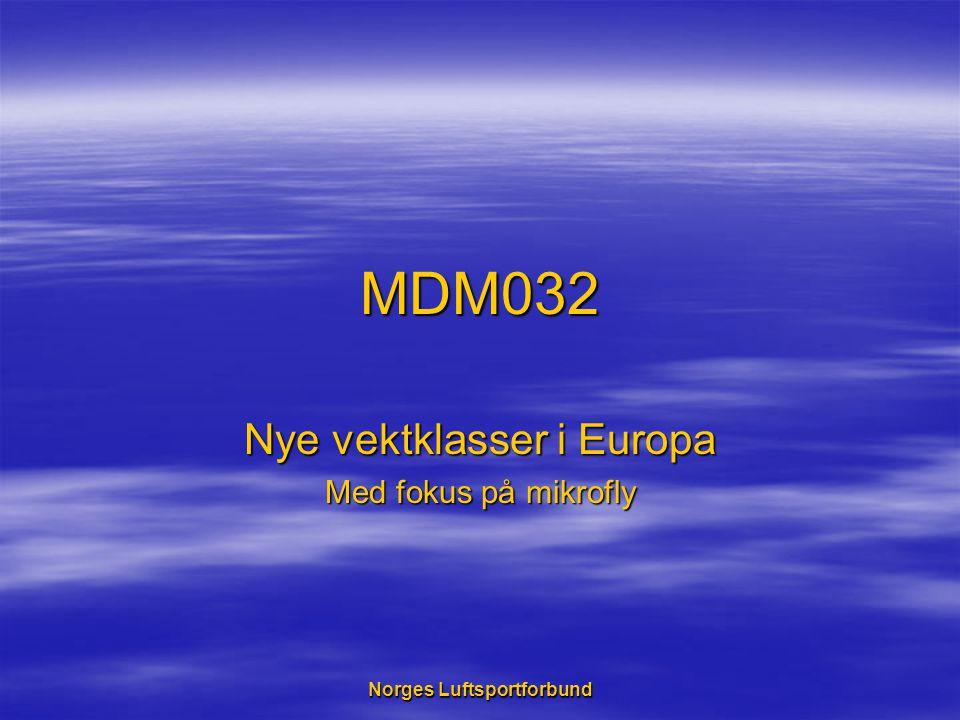 Nye vektklasser i Europa Med fokus på mikrofly