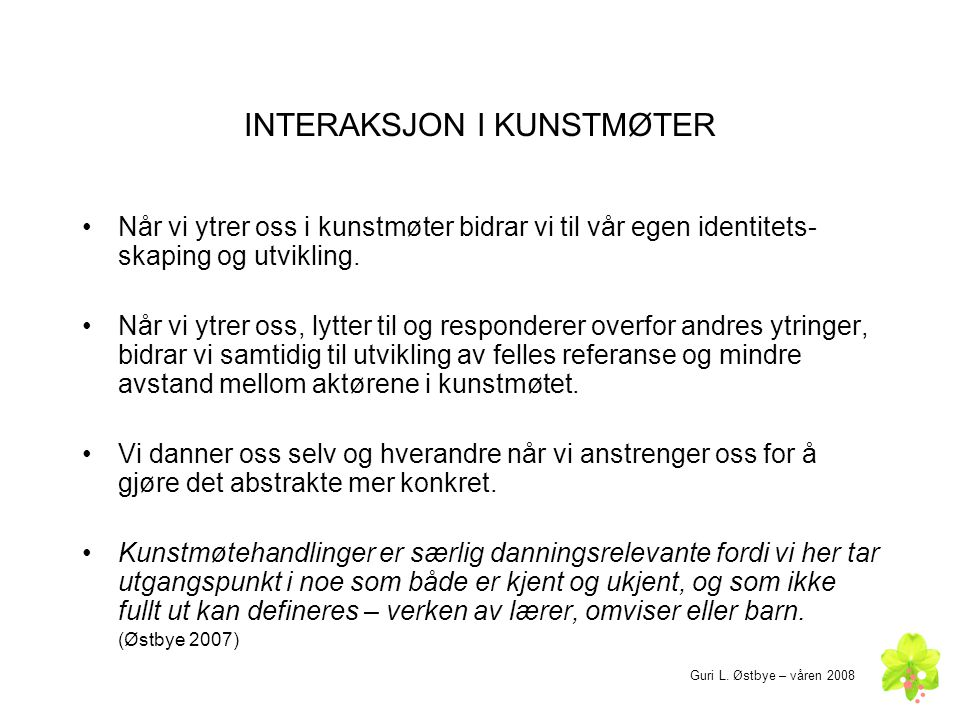INTERAKSJON I KUNSTMØTER