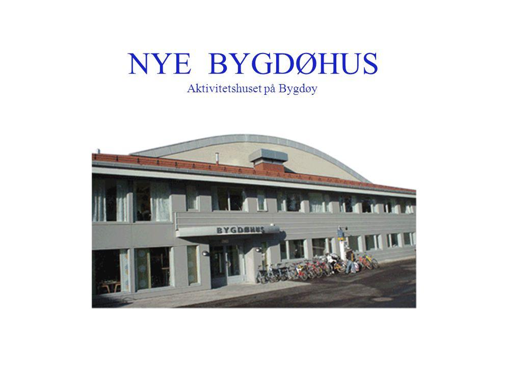 NYE BYGDØHUS Aktivitetshuset på Bygdøy