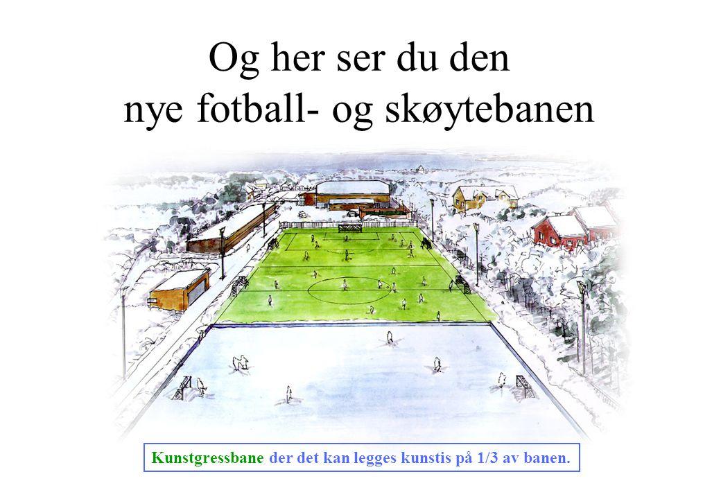 Og her ser du den nye fotball- og skøytebanen