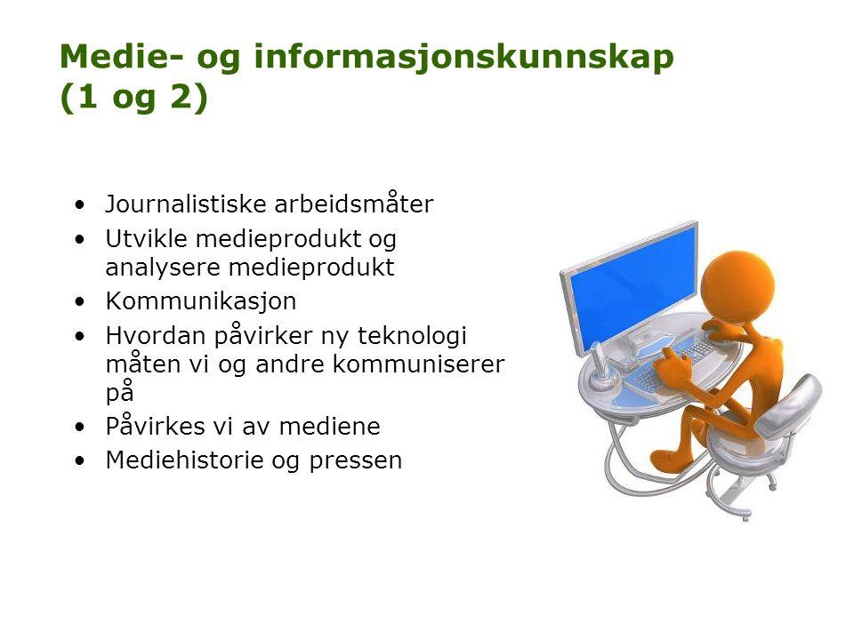 Medie- og informasjonskunnskap (1 og 2)