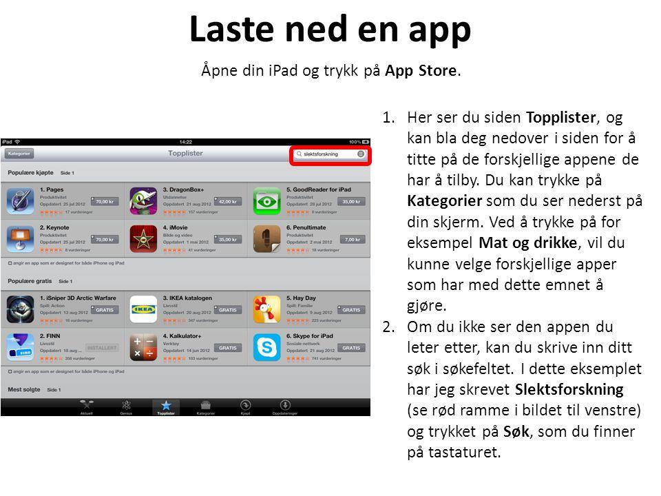 Åpne din iPad og trykk på App Store.