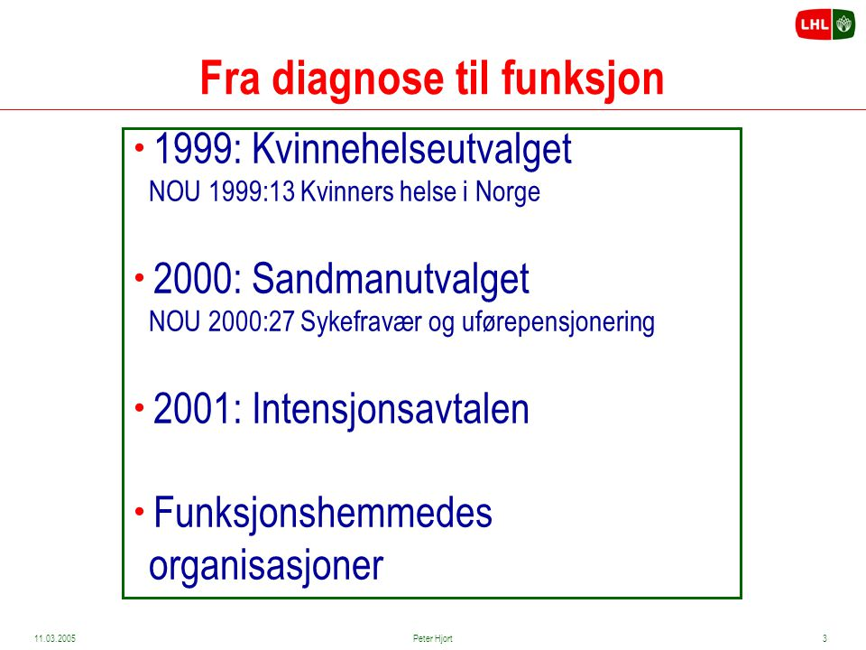 Fra diagnose til funksjon
