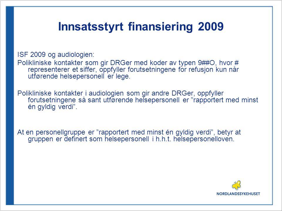 Innsatsstyrt finansiering 2009