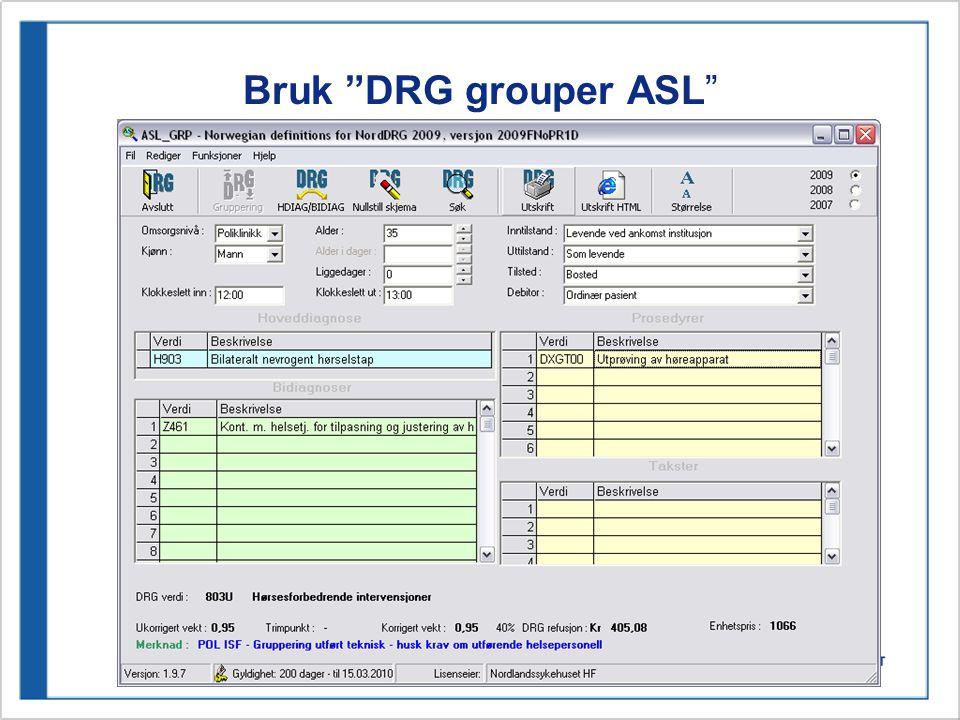 Bruk DRG grouper ASL